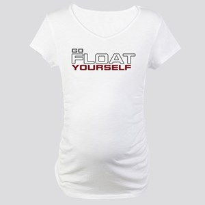 The 100 Go Float Yourself Maternity T-Shirt