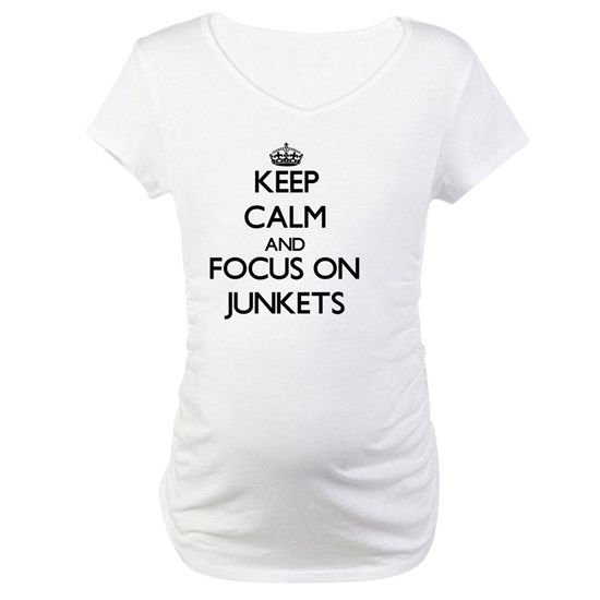 Keep Calm and focus on Junkets