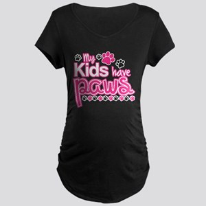 My Kids Have Paws Maternity T-Shirt