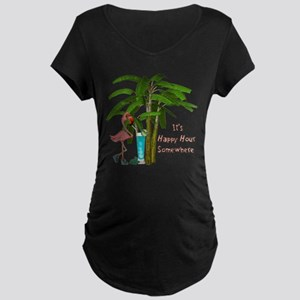 It's Happy Hour Somewhere Maternity T-Shirt
