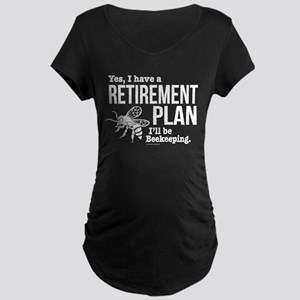 Beekeeping Retirement Maternity T-Shirt