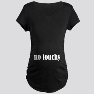 No Touchy Maternity Dark T-Shirt