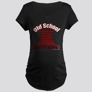Old School Conservative Maternity Dark T-Shirt