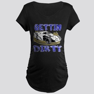 Gettin Dirty - Dirt Modified Maternity Dark T-Shir