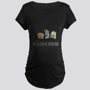 the walking bread Maternity T-Shirt
