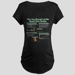 acc551e0f784e Touch Boobs Maternity T-Shirts - CafePress