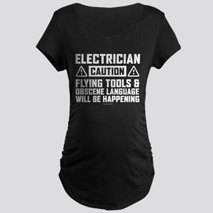 Caution Electrician Maternity T-Shirt