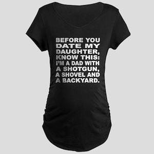74f5924b Overprotective Dad Maternity T-Shirts - CafePress