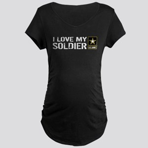 U.S. Army: I Love My Soldier Maternity T-Shirt