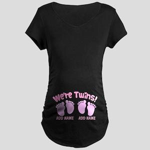 We're Twin Girls Maternity Dark T-Shirt