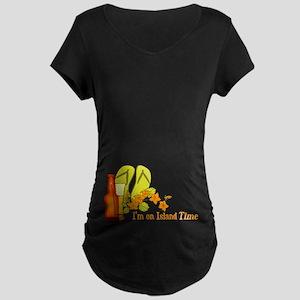 I'm On Island Time Maternity Dark T-Shirt