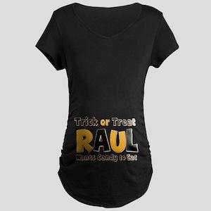 Raul Trick or Treat Maternity Dark T-Shirt