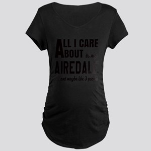 All I care about is my Aire Maternity Dark T-Shirt