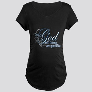 With God All Things are Possi Maternity Dark T-Shi