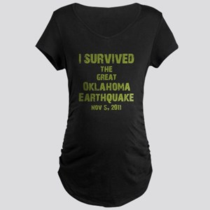 Oklahoma Earthquake Maternity Dark T-Shirt