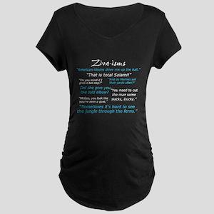 Ziva-isms Maternity Dark T-Shirt