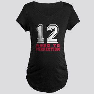 12 Aged To Perfection Birth Maternity Dark T-Shirt