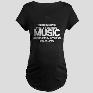 Serious Music Maternity T-Shirt