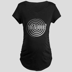 got trance? (spiral) Maternity Dark T-Shirt