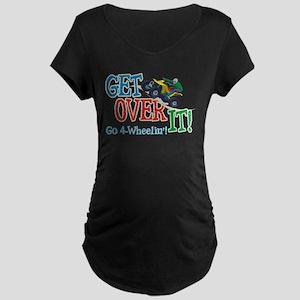 Get Over It - 4 Wheeling Maternity Dark T-Shirt