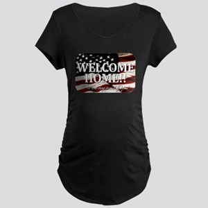 Welcome Home! We're very prou Maternity Dark T-Shi