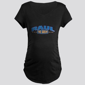 The Great Raul Maternity T-Shirt
