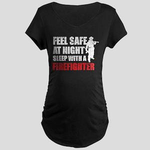 Sleep With A Firefighter T Shirt Maternity T-Shirt