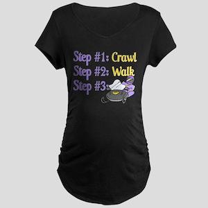 Step 1... Step 2... Maternity Dark T-Shirt