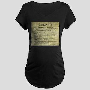 January 8th Maternity T-Shirt
