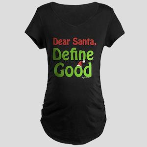 Define Good Santa Maternity Dark T-Shirt
