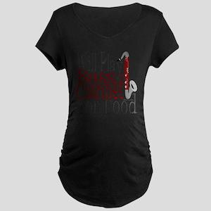 Will Play Bass Clarinet Maternity Dark T-Shirt