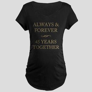 45 Years Together Maternity Dark T-Shirt