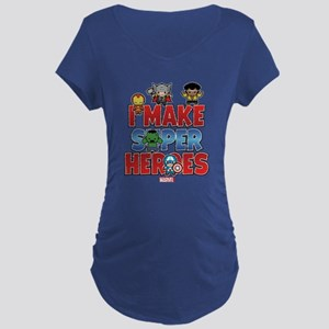 I Make Super Heroes Maternity Dark T-Shirt