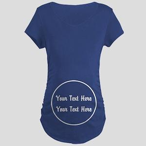 Custom Maternity Text Maternity T-Shirt