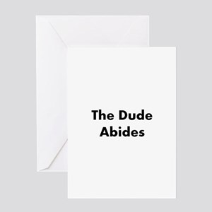 The Dude Abides Greeting Cards