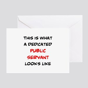 dedicated public servant Greeting Card