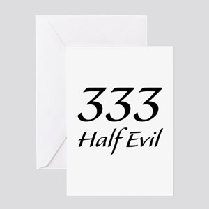 333 Half Evil Greeting Card