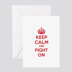 Keep calm and fight on Greeting Card