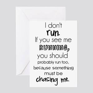 I Dont Run Funny Quote Greeting Card