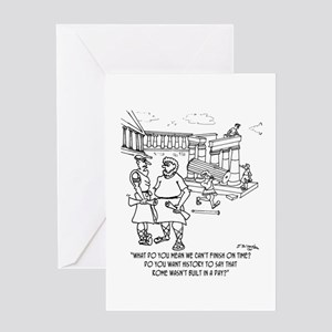 Rome Wasn't Built In A Day? Greeting Card