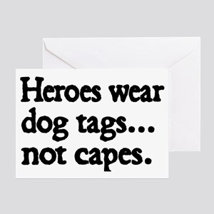 Heroes wear dog tags Greeting Card