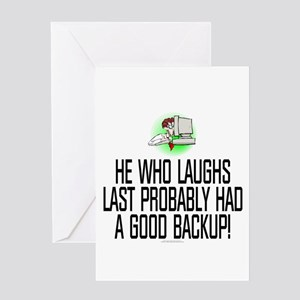 He who laughs last Greeting Card