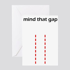 Mind That Gap Greeting Card