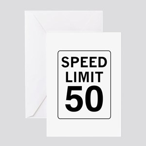 Speed Limit 50 Greeting Card