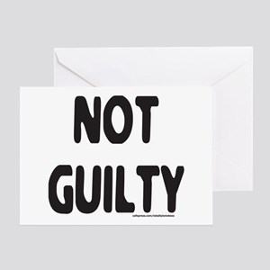 NOT GUILTY Greeting Card