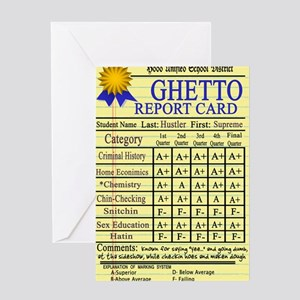 Ghetto Report Card -- T-Shirt Greeting Card