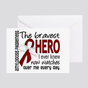 Bravest Hero I Knew Amyloidosis Greeting Card