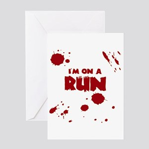 I'm on a run Greeting Cards