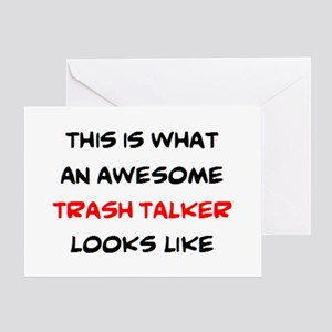 awesome trash talker Greeting Card