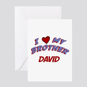 I Love My Brother David Greeting Card